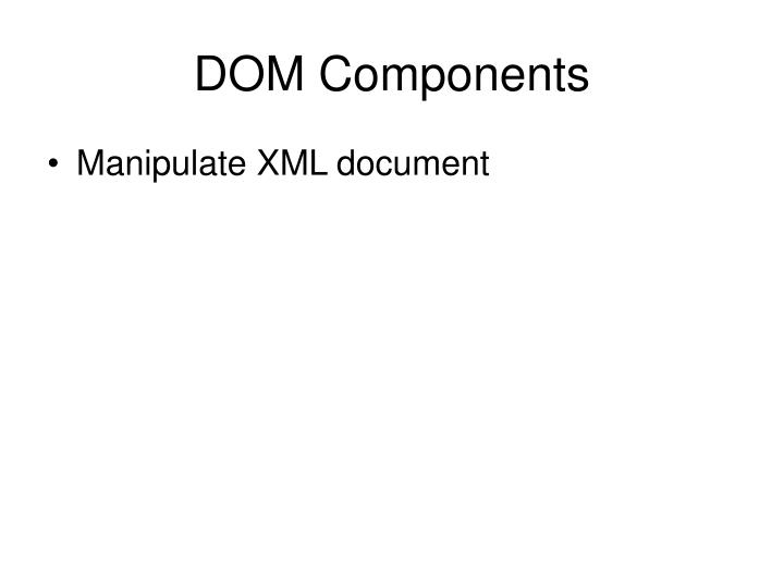 DOM Components