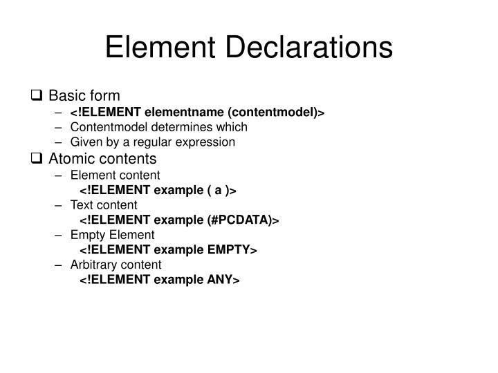 Element Declarations
