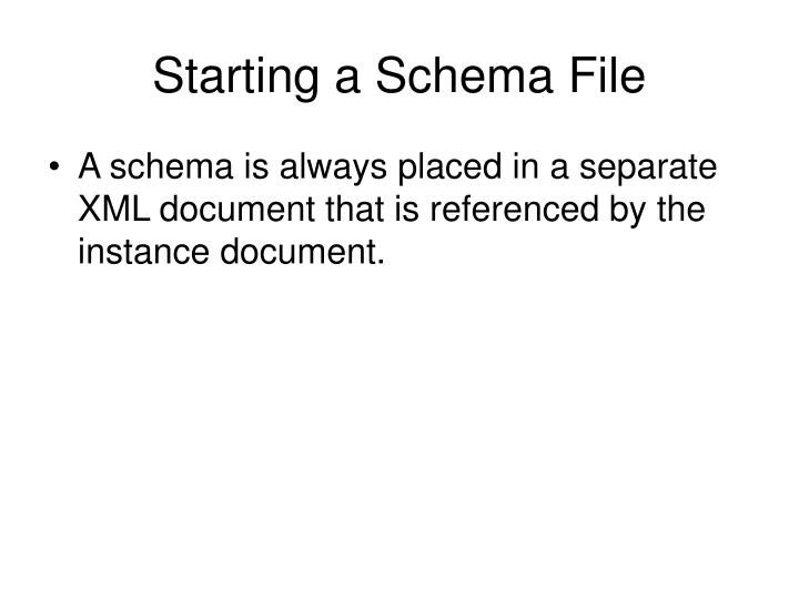 Starting a Schema File