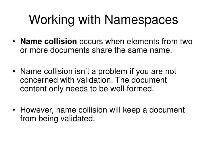 Working with Namespaces