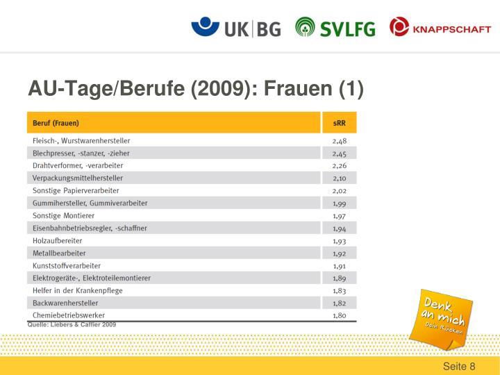 AU-Tage/Berufe (2009): Frauen (1)