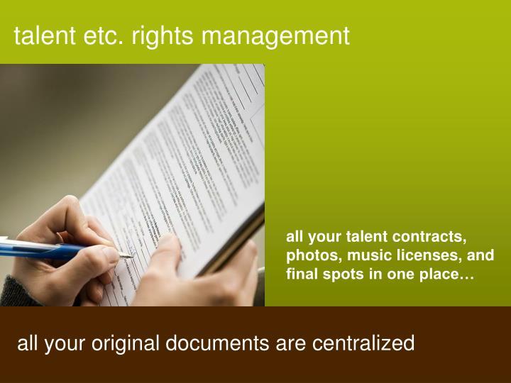 Talent etc. rights management