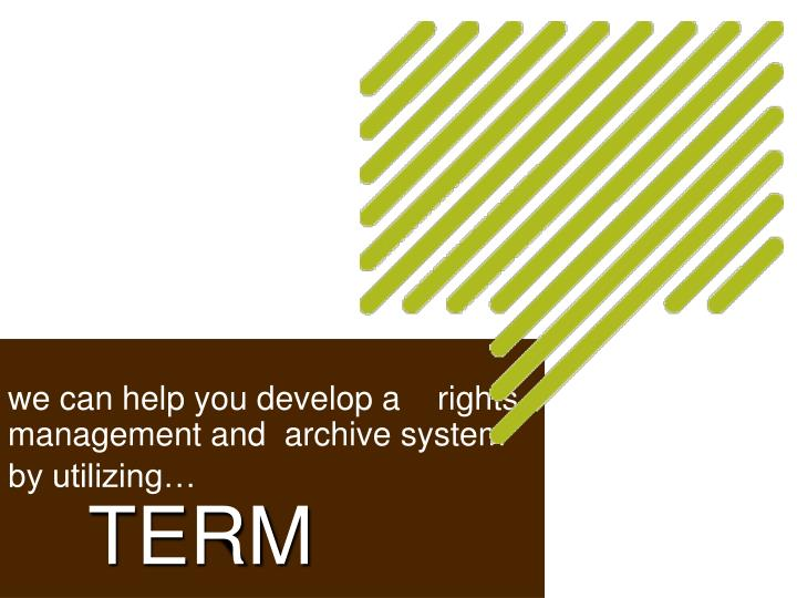 we can help you develop a    rights management and  archive system by utilizing…