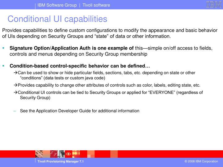 Conditional UI capabilities