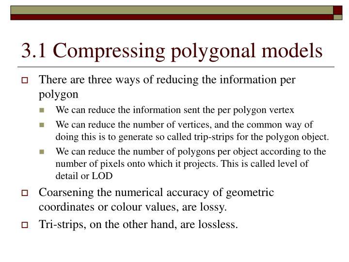 3 1 compressing polygonal models