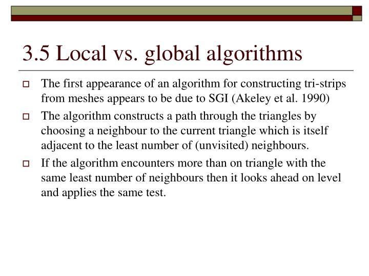3.5 Local vs. global algorithms