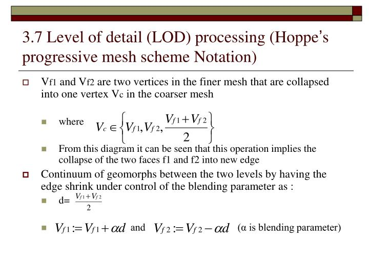 3.7 Level of detail (LOD) processing (Hoppe