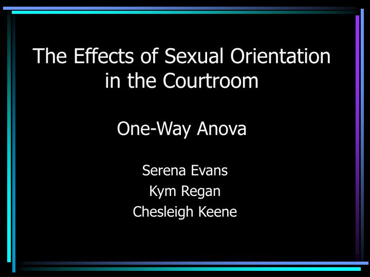 the effects of sexual orientation in the courtroom one way anova