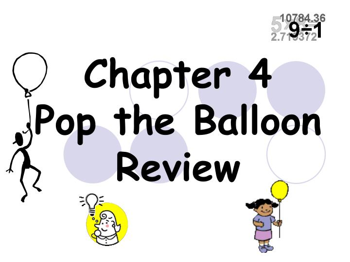 chapter 4 pop the balloon review n.
