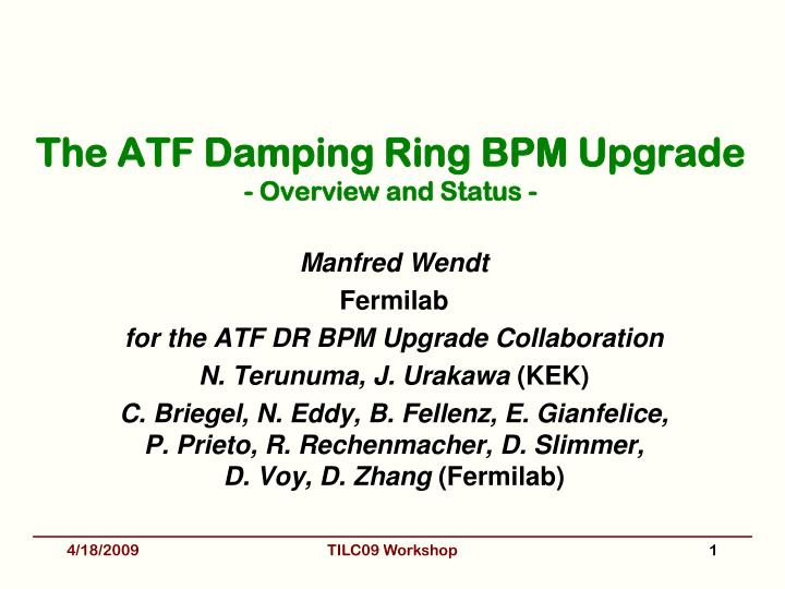 the atf damping ring bpm upgrade overview and status n.
