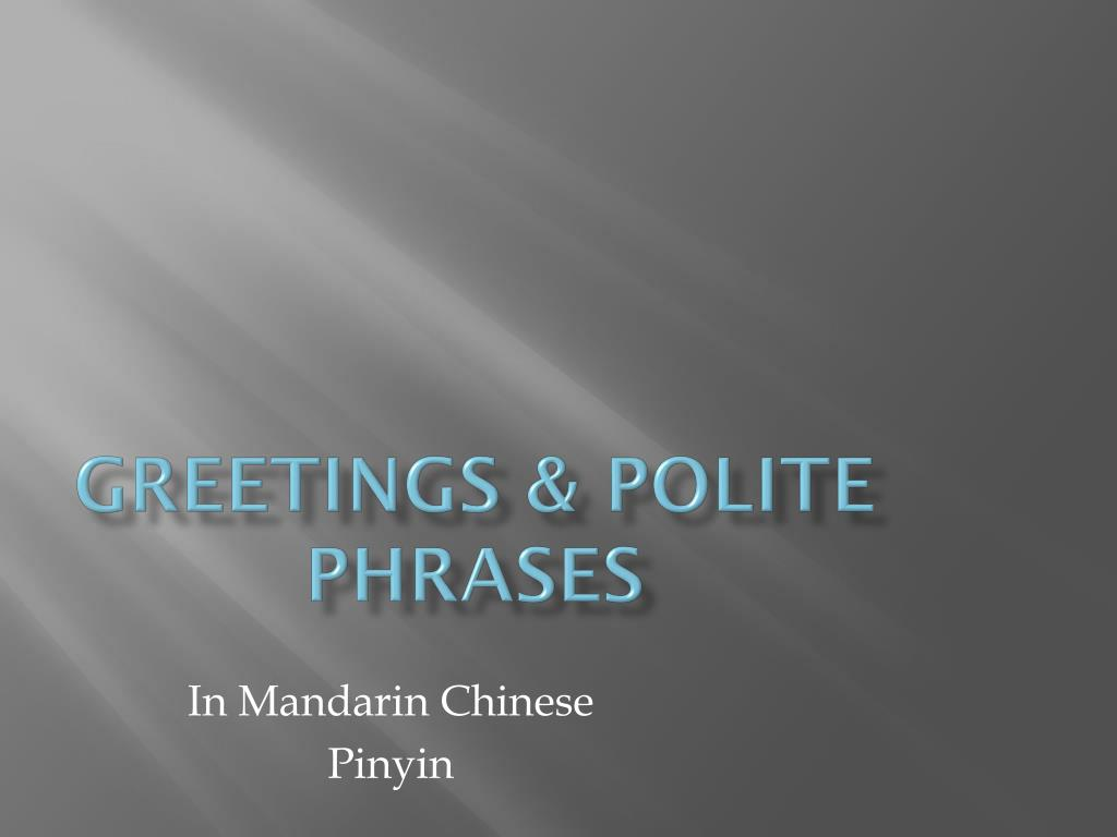 Ppt Greetings Polite Phrases Powerpoint Presentation Id6374099