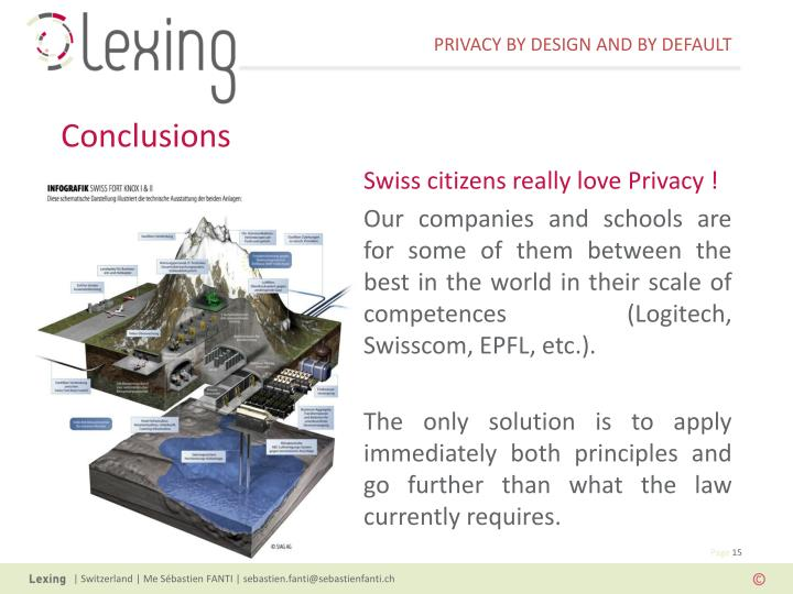 Swiss citizens really love Privacy !