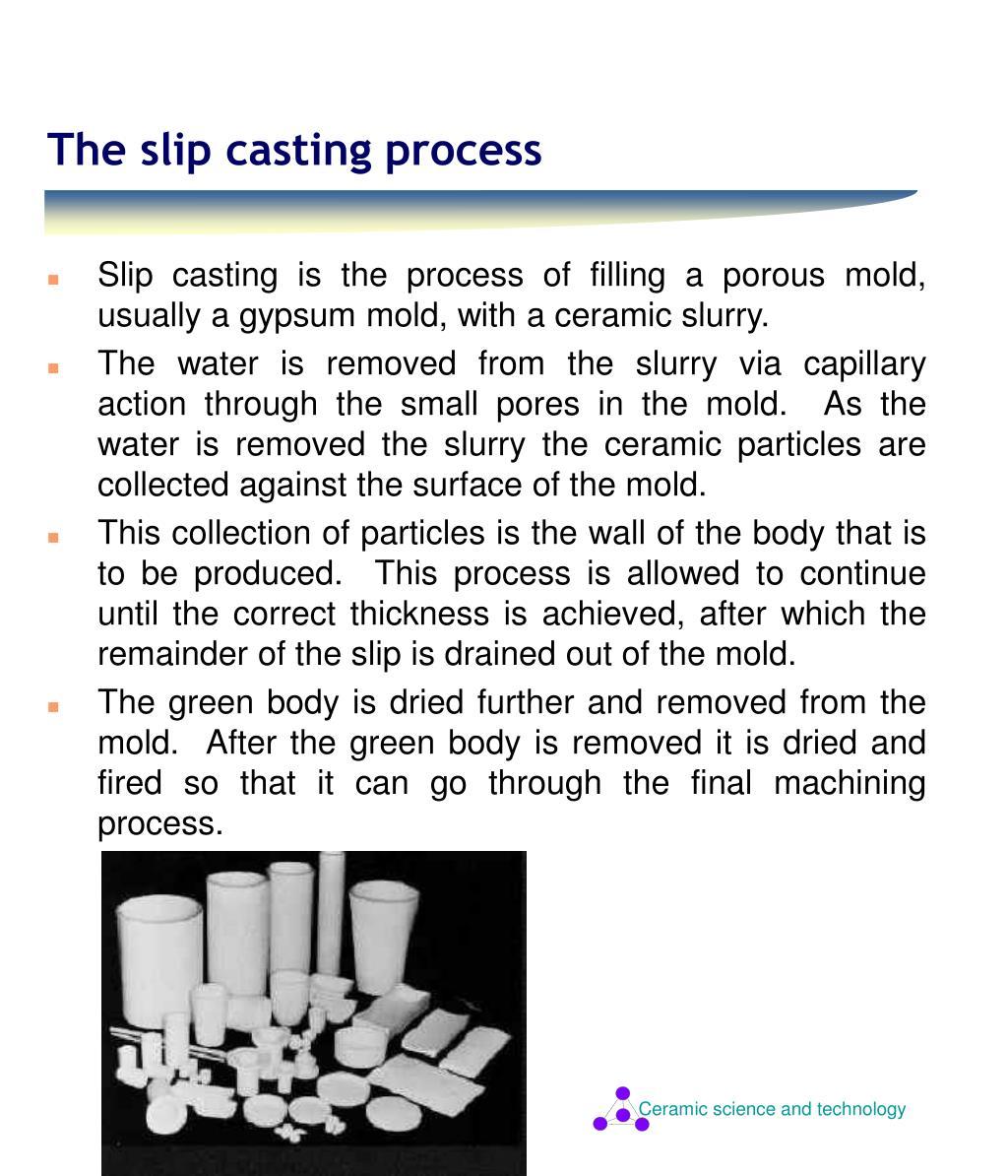 Slip casting advantages