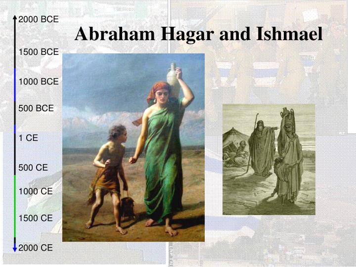Abraham Hagar and Ishmael