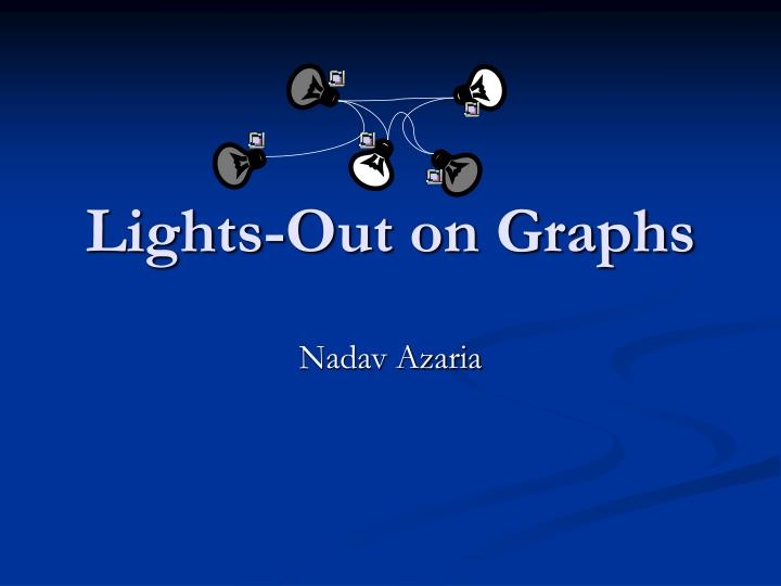 lights out on graphs n.