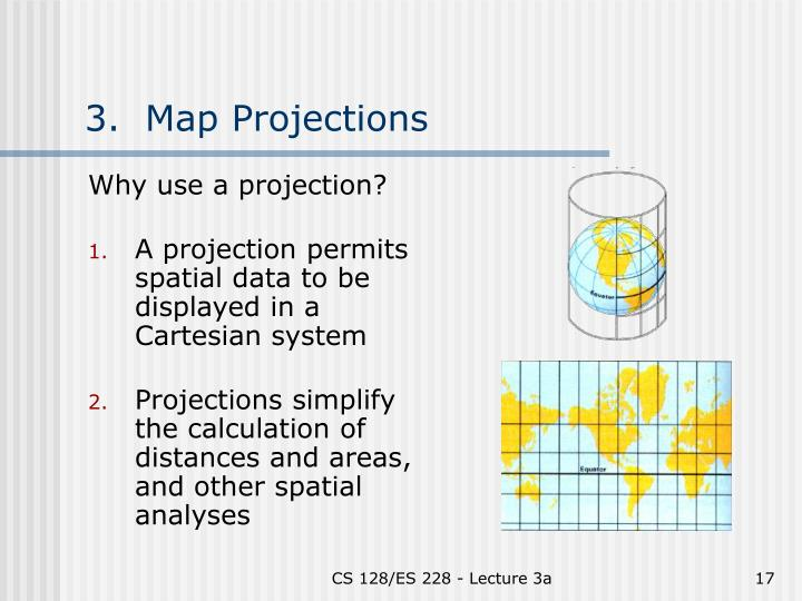 3.  Map Projections