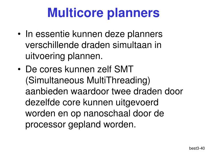 Multicore planners