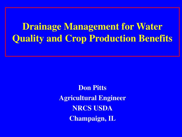 drainage management for water quality and crop production benefits n.