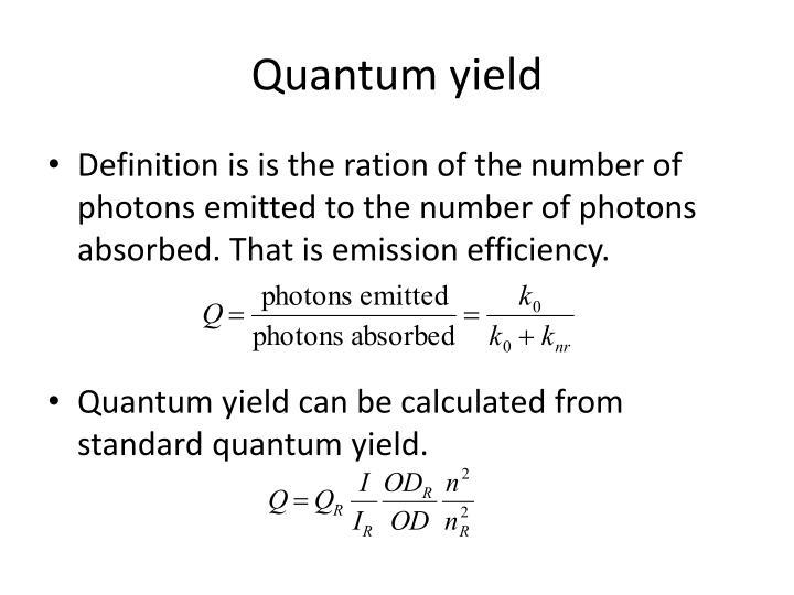 Quantum yield