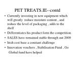 pet treats ie contd