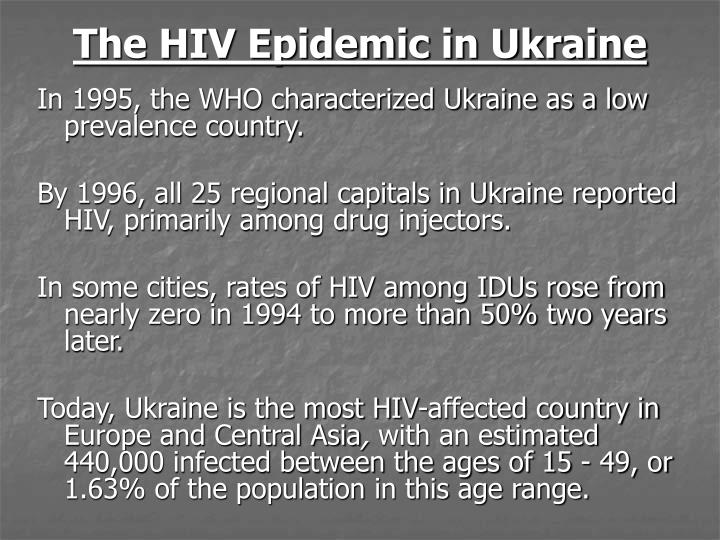 The hiv epidemic in ukraine