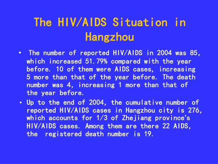 The HIV/AIDS Situation in Hangzhou