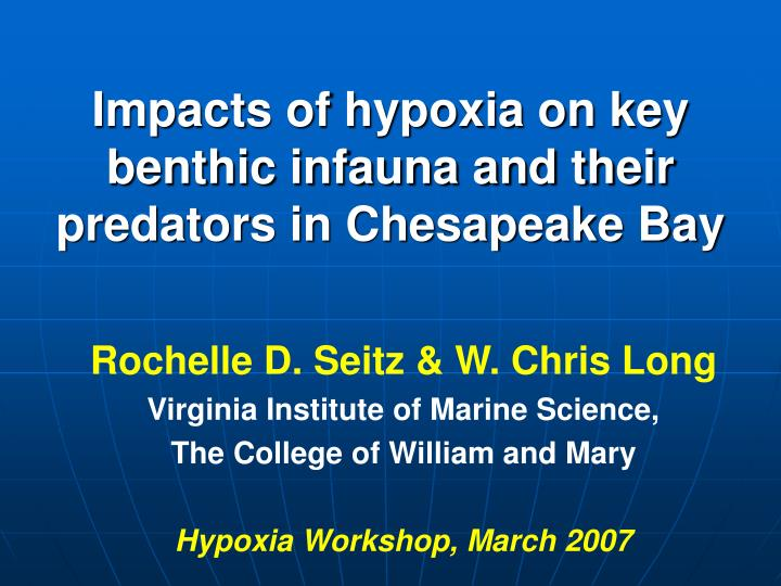 impacts of hypoxia on key benthic infauna and their predators in chesapeake bay n.