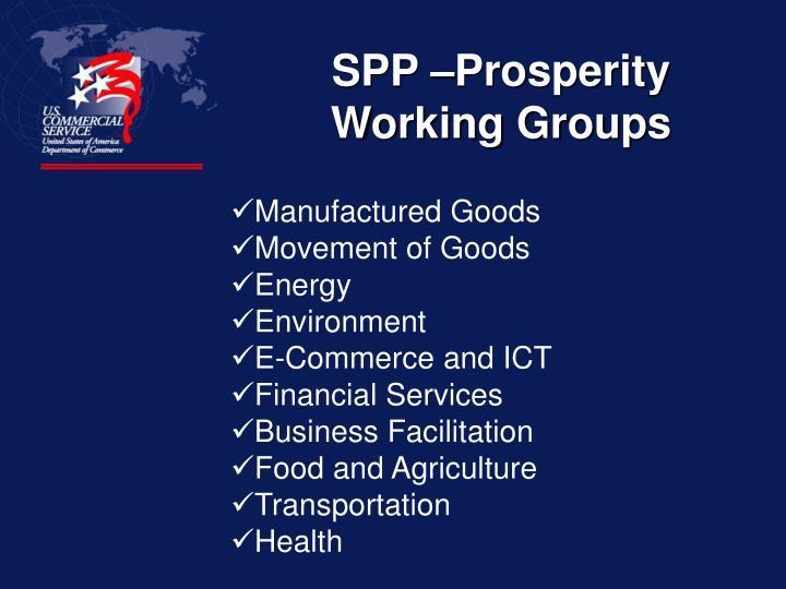 SPP –Prosperity Working Groups