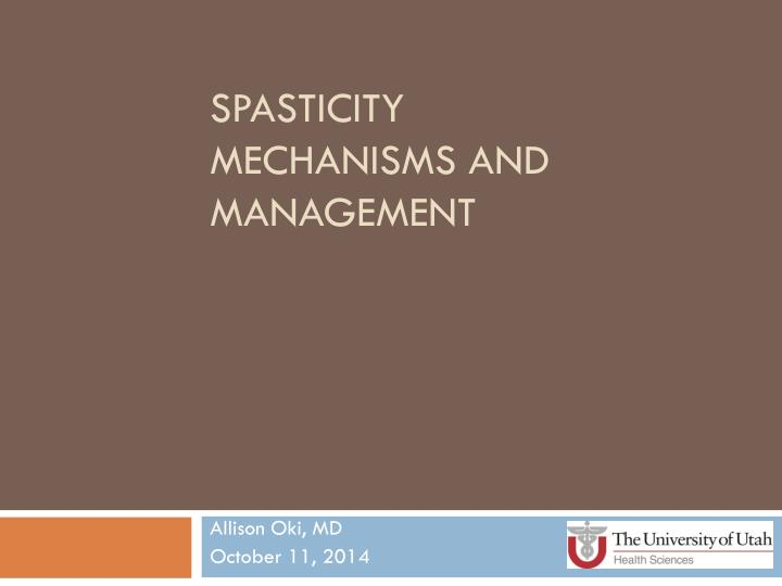 spasticity mechanisms and management n.