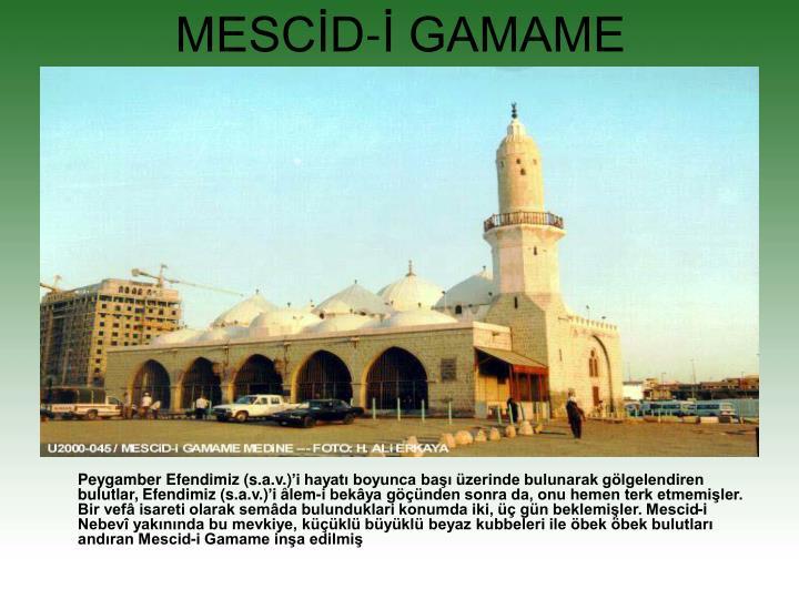 MESCİD-İ GAMAME