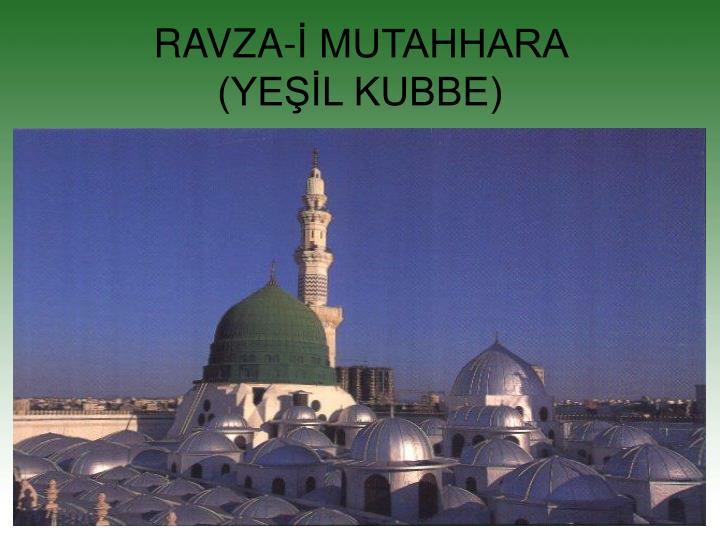 RAVZA-İ MUTAHHARA