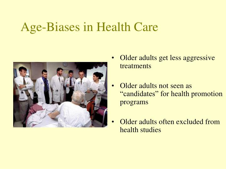 Age-Biases in Health Care