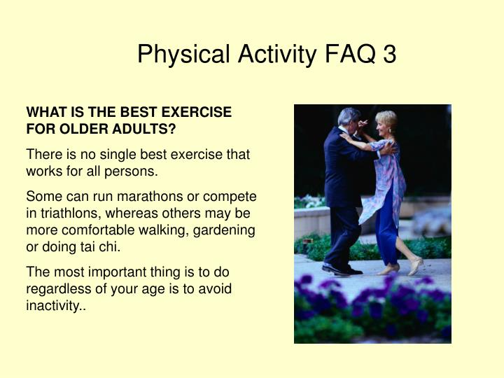 WHAT IS THE BEST EXERCISE FOR OLDER ADULTS?