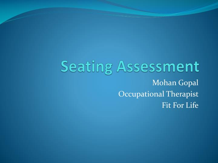 seating assessment n.