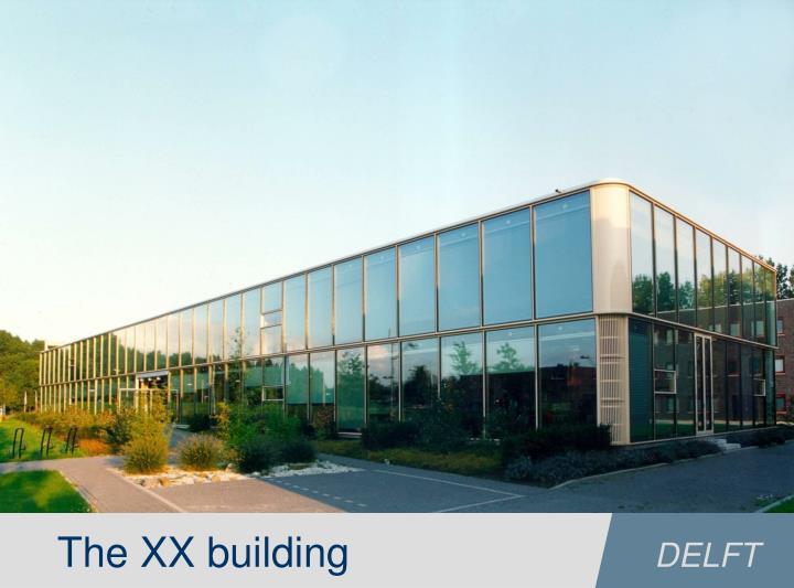 The XX building