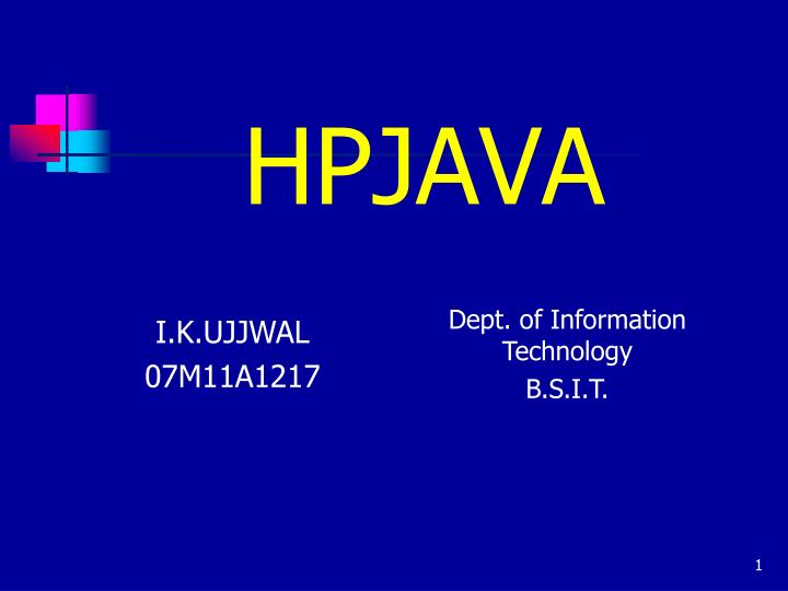 PPT - HPJAVA PowerPoint Presentation - ID:6375557
