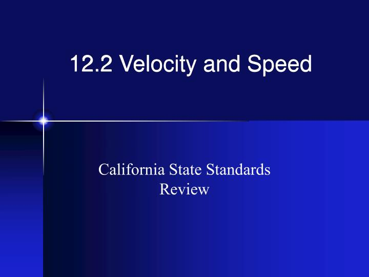 12 2 velocity and speed