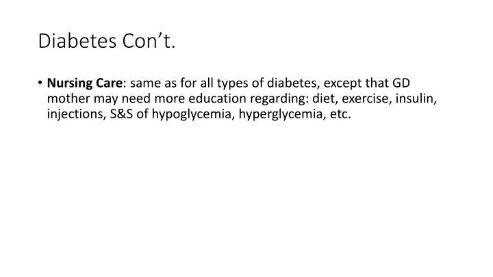 Diabetes Con't.