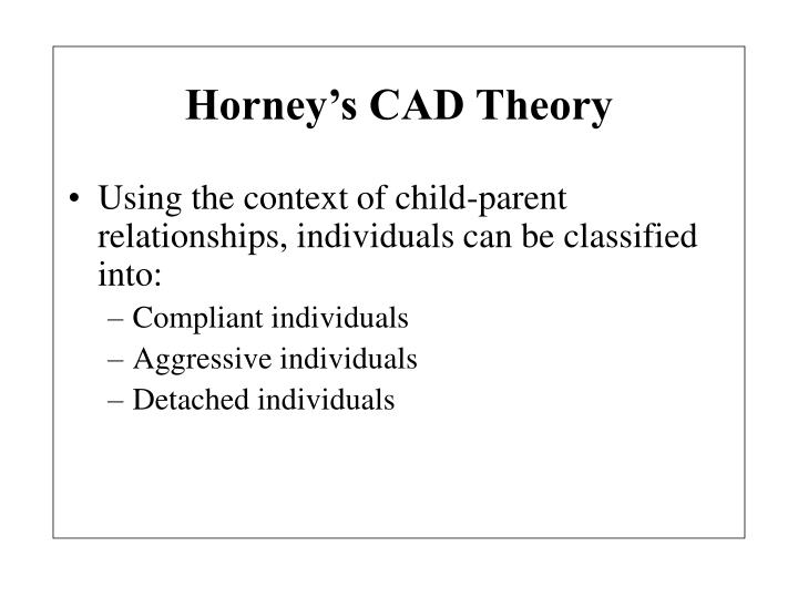 Horney's CAD Theory