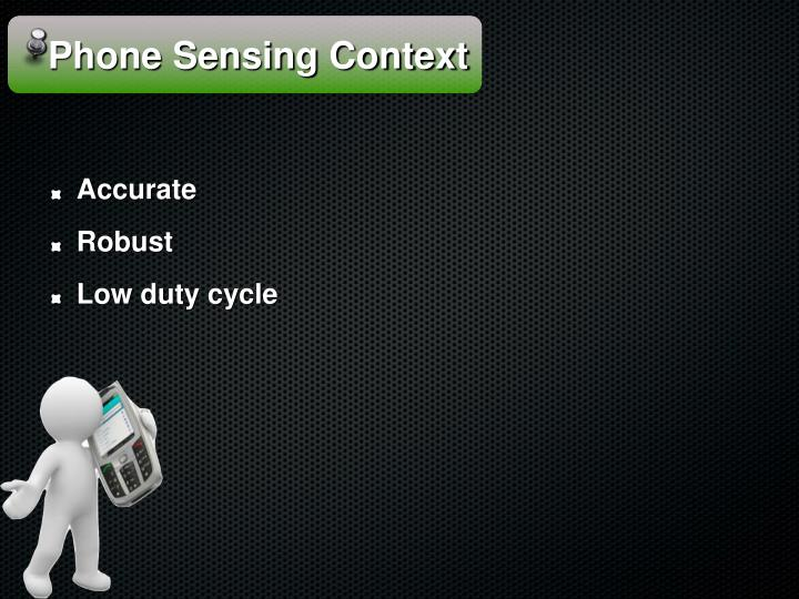Phone Sensing Context
