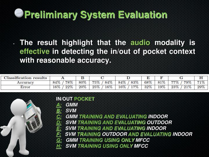 Preliminary System Evaluation