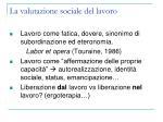 la valutazione sociale del lavoro