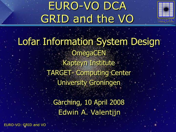 euro vo dca grid and the vo n.