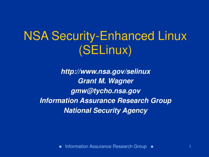 PPT - NSA Security-Enhanced Linux (SELinux) PowerPoint