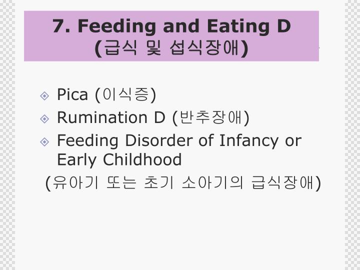 7. Feeding and Eating D