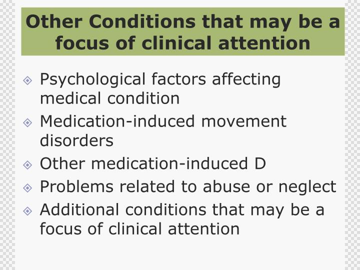Other Conditions that may be a