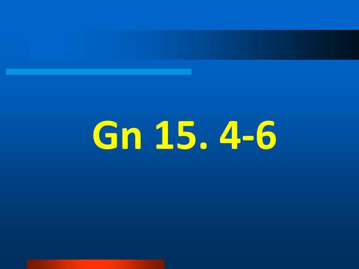 Gn 15. 4-6