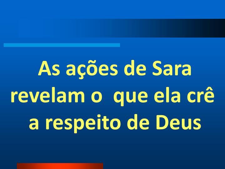 As ações de Sara