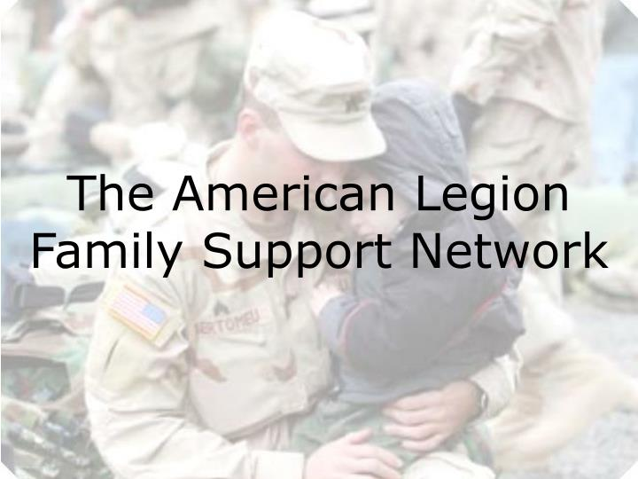 The American Legion Family Support Network