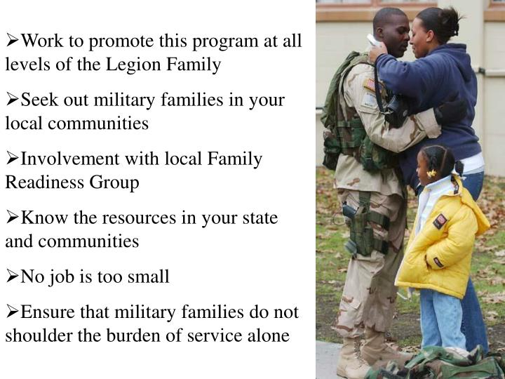 Work to promote this program at all levels of the Legion Family